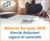 Bilancio Europeo 2018: novità Relazioni organi di controllo