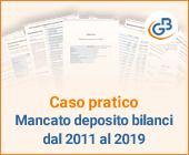 Caso pratico: Mancato deposito bilanci dal 2011 al 2019