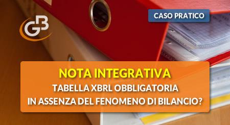 Caso pratico - Nota Integrativa: tabella XBRL obbligatoria in assenza del fenomeno di bilancio?