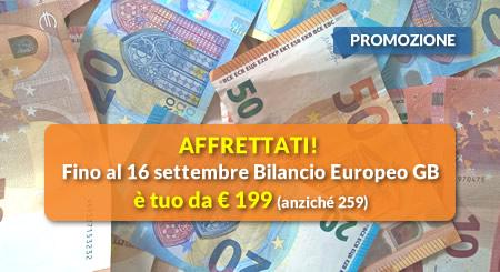 AFFRETTATI! Fino al 16 settembre Bilancio Europeo GB è tuo da € 199 (anziché 259)
