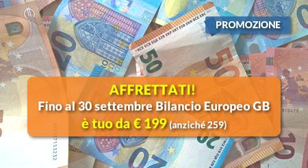 AFFRETTATI! Fino al 30 settembre Bilancio Europeo GB è tuo da € 199 (anziché 259)